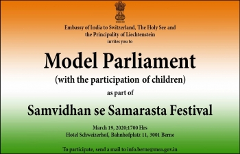 Model Parliament' for Children being organized by the Embassy of India on 19 March in Berne