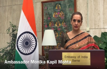 Namaste Switzerland- An exclusive Cultural Gala organized by Embassy of India, Berne to celebrate 75 years of India's Independence on 26 March, 2021